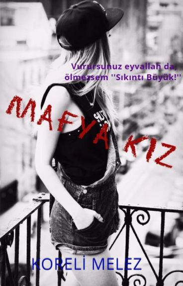 MAFYA KIZ