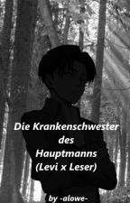 Die Krankenschwester des Hauptmanns (Levi x Leser) by -alowe-