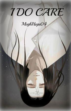 I Do Care [A Hyuuga Neji Love Story] [√] by MeghHope04