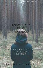 Enamorada de mi Enemigo by sandy67q