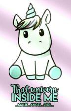 That Unicorn Inside Me by Malik_angel_girl_