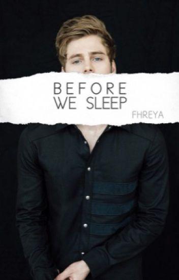 Before We Sleep [Luke Hemmings»SOCIAL MEDIA]