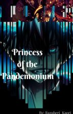 Princess of the Pandemonium by Miku_Malum1