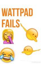 Wattpad FAILS  by xpeinlichex