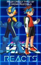 MegaMan Reacts by -Starlit_Sky-