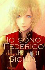 Io sono Federico II, Re di Sicilia  by RagazzaAngelica