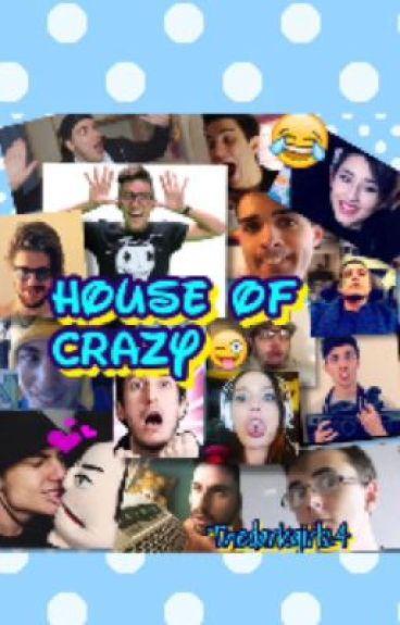House of crazy
