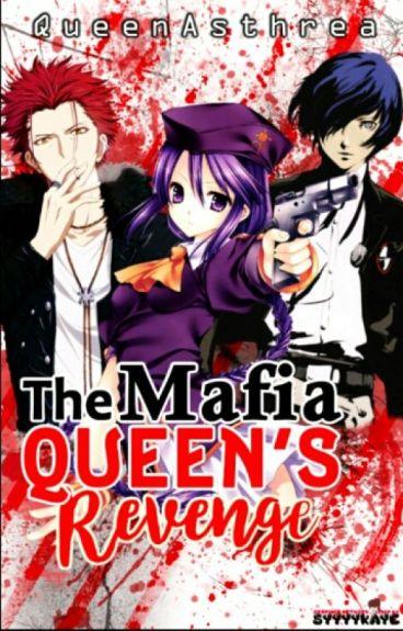 The Mafia Queen's Revenge