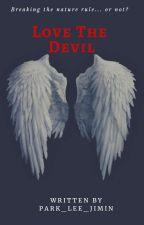 Love The Devil by PARK_LEE_JIMIN
