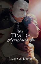 2ºUna Tímida Apasionada© by lauraadriana22