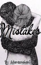 //Mistakes\\ A heyimbee FF by -adxra