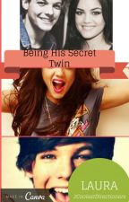Being His Secret Twin by LaurzzzDirectioner