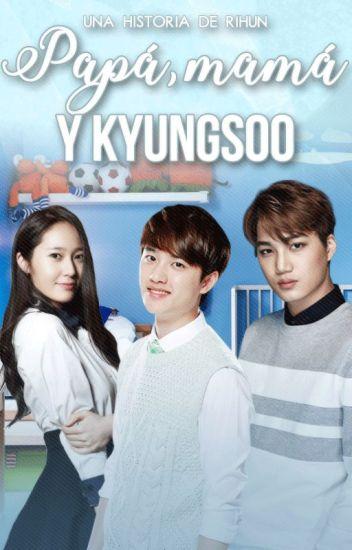 Papá, Mamá y KyungSoo- KaiSoo.