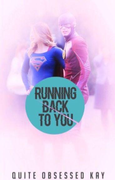 Running Back To You ☆ a Kara + Barry story ☆