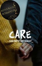 CARE by youcantstopthebeat_