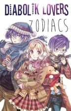Diabolik Lovers Zodiacs  by _Swagger_Girl_