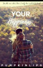 Your Happiness.  by pumpkinlips