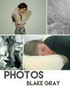 Photos || Blake Gray [IN SOSPESO] by itspforpatty
