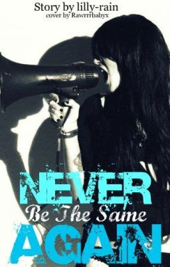 Never Be The Same Again - (Editing)