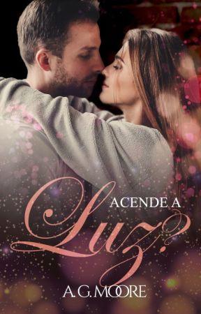 Acende a Luz? - Romance - Degustação by AndressaGomesM