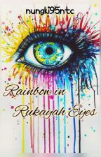 Rainbow in Rukayah Eyes by nungki95ntc