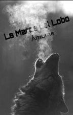 La marca del lobo (#1 Ámame) by SweetDiamond1992