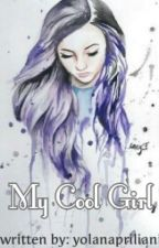 My Cool Girl by yolanapriliani