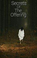 Secrets Of The Offering  by Mbalii