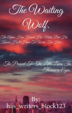 The waiting wolf by has_writers_block123