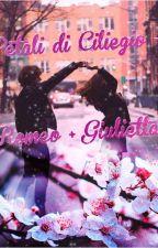 Petali di Ciliegio - Romeo + Giulietta by Vanigliaa28