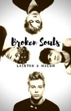 Broken Souls (Malum & Lashton) // (REWRITE) by Ships_Never_Die