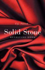 Solid Stone: Revolving Door by LizP2100