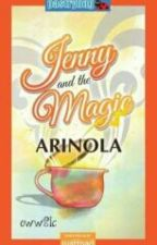 jenny and the magic arinola by nadinecess