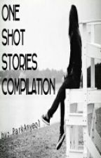 One Shot Stories Compilation by ParkAnyeol