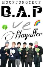 B.A.P Ve Hayaller (askıda) by MoonJongYeup