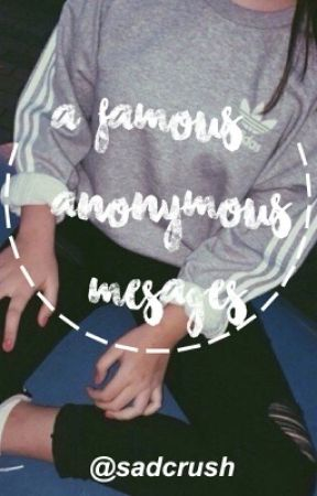 A Famous Anonymous Messages (HIATUS) by 035cosmic
