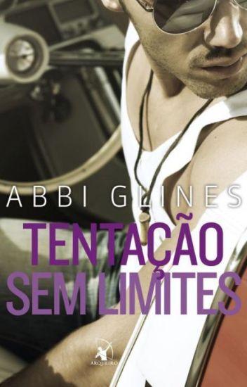 Tentação sem limites- Abbi Glines- Série Rosemary Beach- Livro 2