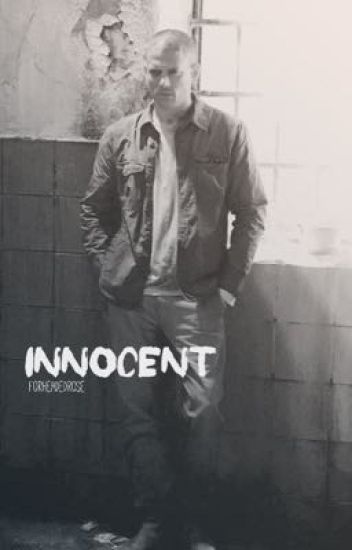 innocent // prison break