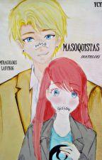 Masoquistas (Nathloe) -GB - Miraculous Ladybug by YesseniaCYupanquiRod
