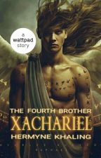 Xachariel : The Fourth Brother ✔ by HermyneKhaling