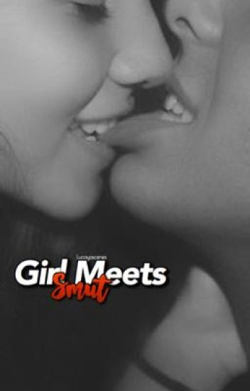 Girl Meets Smut
