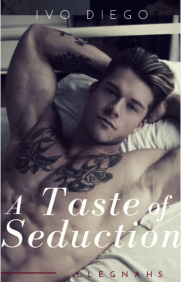 A Taste of Seduction (Ivo Diego)