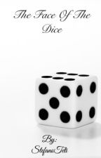 The Face Of The Dice by StefanoTeti