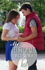 Mi Historia Aguslina Hot by camiliviriz