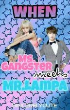When Ms.Gangster Meets Mr.Lampa by Eunjiman