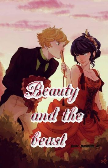 Beauty and the beast- wersja Miraculum       //Zakończone\\
