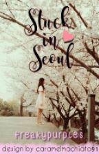 STUCK IN SEOUL [ On Going - Slow Update ] by freakypurples