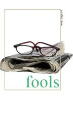 Fools by gendhis-dewi