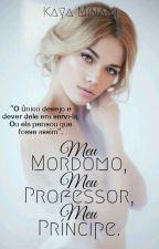 Meu Mordomo, Meu Professor, Meu Príncipe by Kaya-Minami