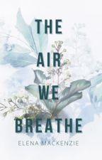 The Air we breathe by ElenaMacKenzie